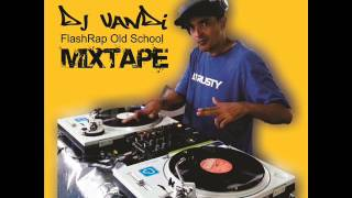 FLASHRAP OLD SCHOOL MIXTAPE (Dj Vandi)