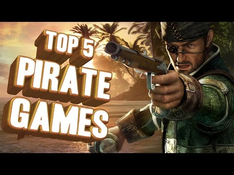 Top 5 - Pirate games