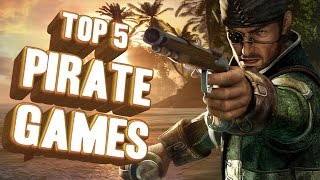 Top 5 - Pirate games