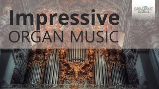 Impressive Organ Music