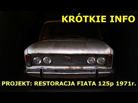 Fiat 125p renowacja - Część 10, Krótkie info