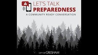 Let's Talk Preparedness: A Community Ready Conversation