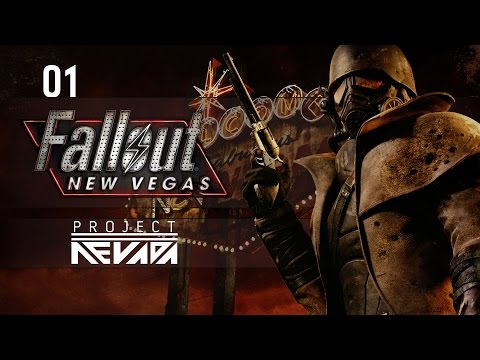 Let's Play Fallout: New Vegas Ultimate Editon (Project Nevada) - Ep.01 - Target Practice!