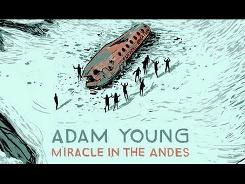 "miracle in the andes ""miracle in the andes,"" nando parrado's account of the infamous 1972 plane crash in the andes, captures these and other horrors and as a result, a certain amount of mental fortitude is."