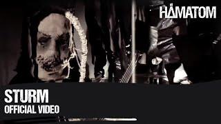 HÄMATOM - Sturm (Official Video)