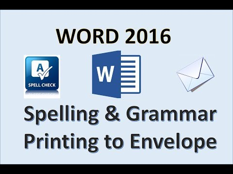 Word 2016 - Use The Proofing Options And Print An Envelope