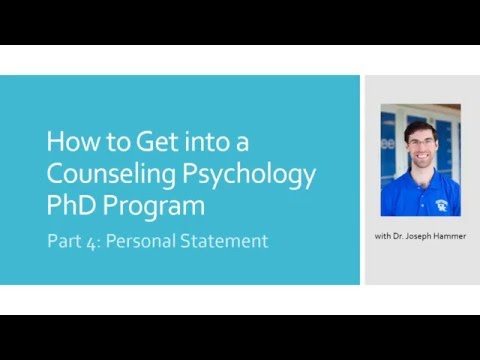 Part 4: Personal Statement - How To Get Into A Counseling Psychology PhD Program