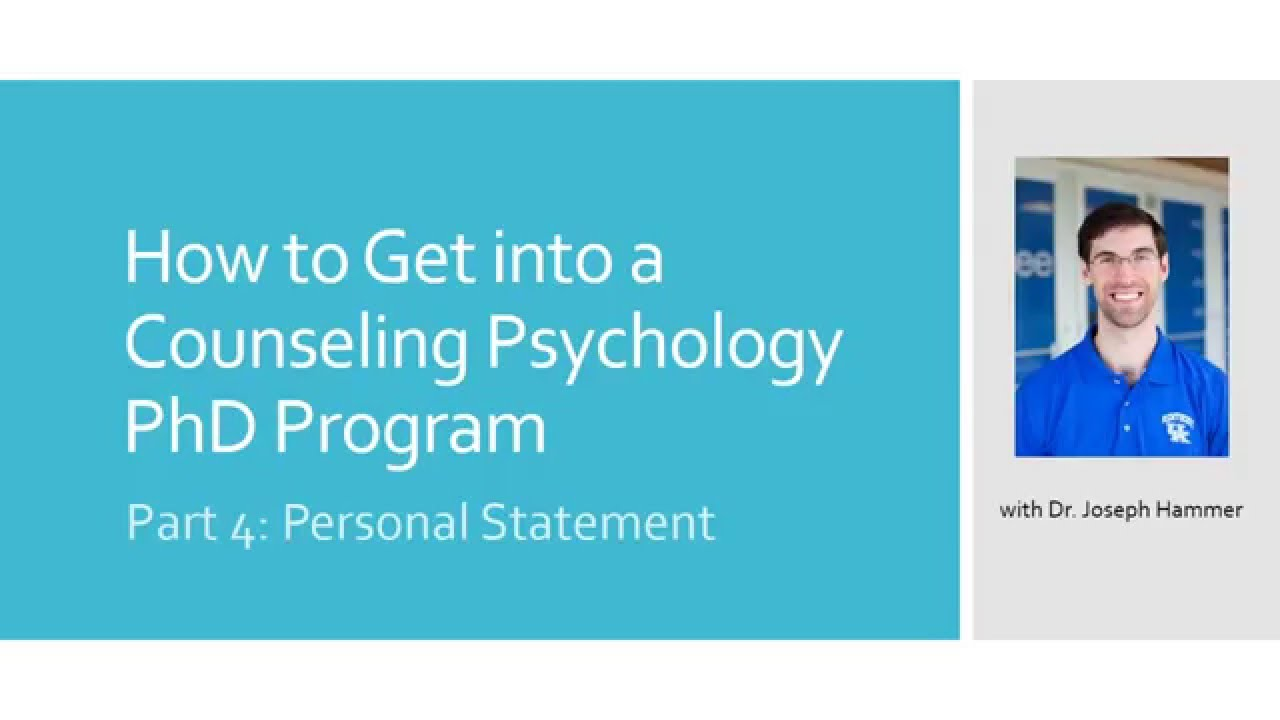 Personal statement counseling psychology phd Teodor Ilincai     How to Get into a Counseling Psychology PhD Program Part
