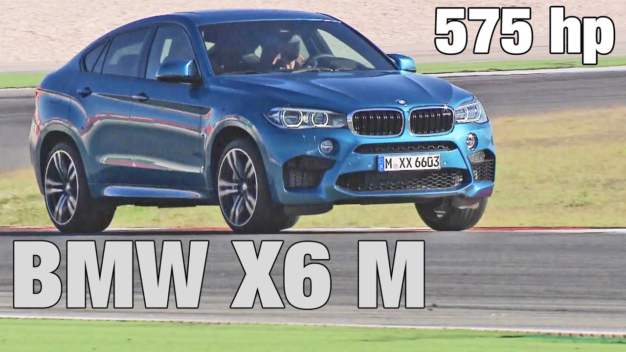 2015 Bmw X6 M 575 Hp On Racetrack Youtube