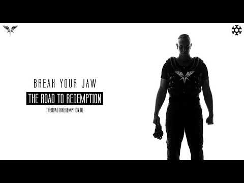 Radical Redemption - Break Your Jaw (HQ Official)