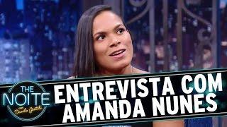 The Noite (10/08/16) - Entrevista com Amanda Nunes
