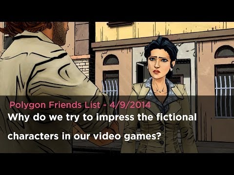 Why do we try to impress the fictional characters in our video games?