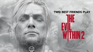 Two Best Friends Play The Evil Within 2 Compilation