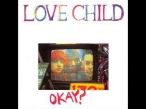 Love Child - OKAY? - Full Album (1991)