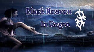 Black Heaven - Im Regen
