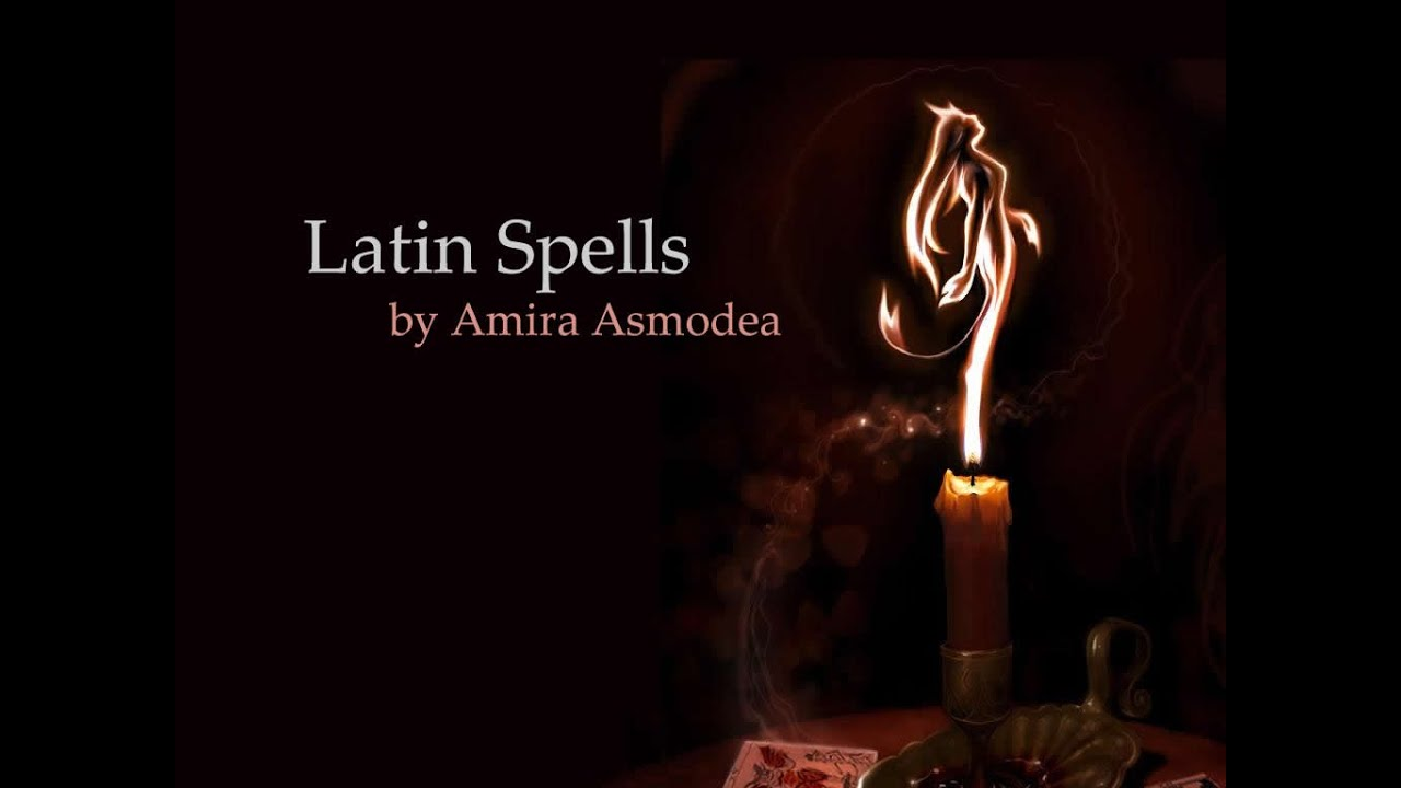Spells in Latin, try these easy spells now! | Ritual Magic