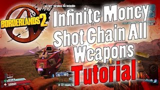 Borderlands 2 | Infinite Money Shot Chain All Weapons | Tutorial