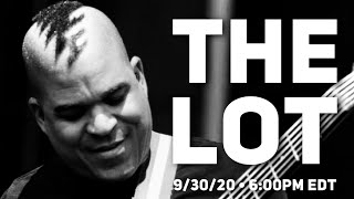 the Lot - 9/30/20