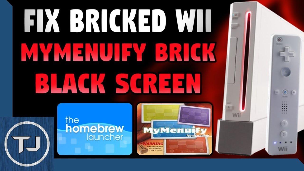 Fix Wii Bricked By MyMenuify! (Black Screen) 4 3! 2017!