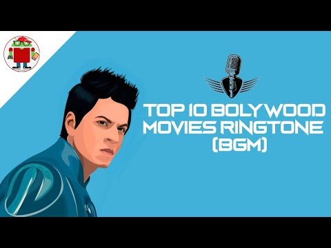 Top 10 Bollywood Movies Ringtone and BGM