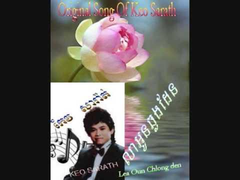 Lea Oun Chlong Den - keo sarath