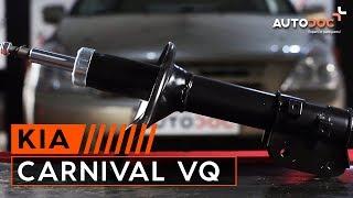 priekšā Amortizators uzstādīšana KIA CARNIVAL / GRAND CARNIVAL III (VQ): bezmaksas video
