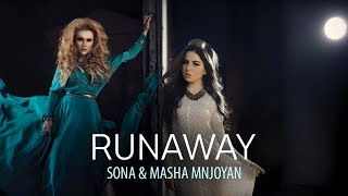 SONA & Masha Mnjoyan     Runaway