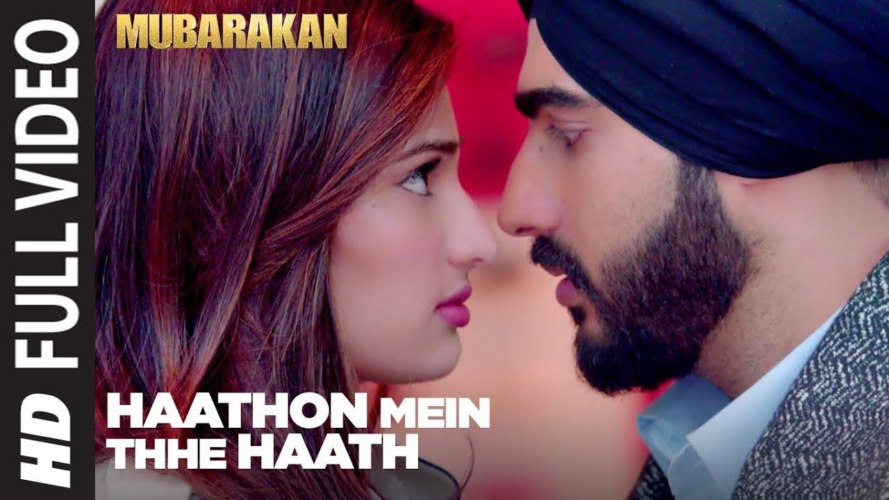 Haathon Mein Thhe Haath Full Video Song L Mubarakan Anil Kapoor Arjun Kapoor Ileana Athiya