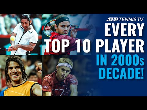 EVERY Top 10 ATP Player in the 2000s Decade!