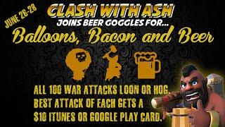 Clash Of Clans   Balloons, Bacon, and Beer War Event Recap   Highlight Attacks