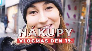VLOGMAS DEN 19. | Nakupujeme dárky!