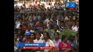 Kandy Public Rally | මහනුවර මහජන රැළිය |கண்டி மக்கள் பேரணி
