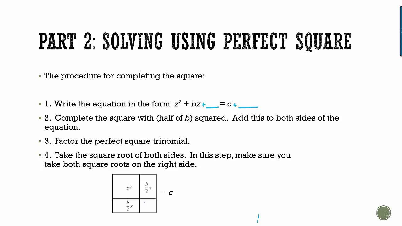 Algebra 1: Solving Quadratics Bypleting The Square