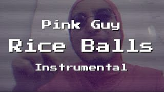 Download RICE BALLS (PIANO INSTRUMENTAL) - PINK GUY (re-prod. by onkz) ONIGIRI MP3 song and Music Video