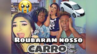 R0UBAR4M NOSSO CARRO!!!!