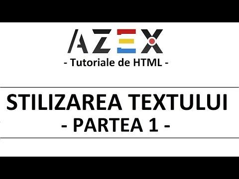 Tutoriale De HTML - 6. Stilizarea Textului (Partea 1)