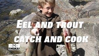 Josh James trout & eel catch n cook