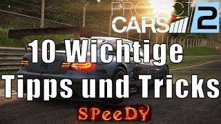 TOP 10 WICHTIGSTE TIPPS UND TRICKS um schneller zu werden - Project Cars 2 [CH]
