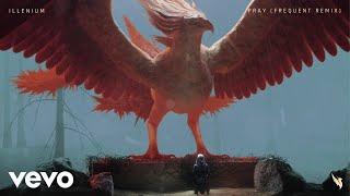 ILLENIUM - Pray (Frequent Remix / Audio) ft. Kameron Alexander