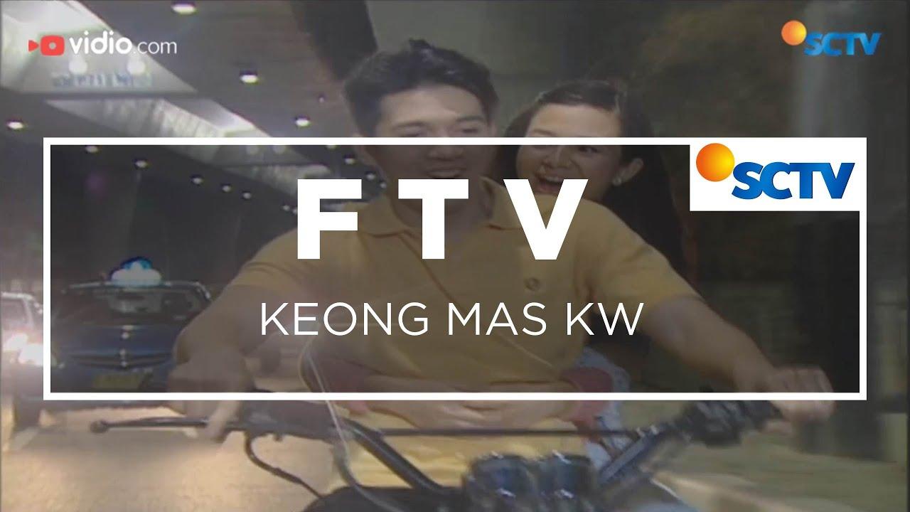 Download FTV SCTV - Keong Mas KW