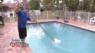 Home Improvement, Storage & Tile Options, Getting Pool Swim Ready