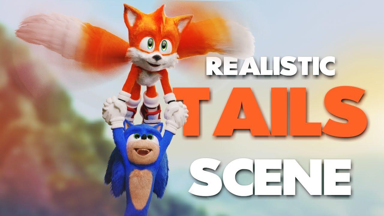 Realistic Tails Scene Youtube