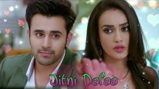 Jitni Dafa lyrics whatsapp status hindi video song 2018