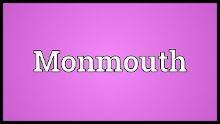Download lagu Monmouth Meaning MP3