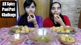 2X Spicy Pani Puri Challenge with my Sister | Golgappa Challenge with Punishment