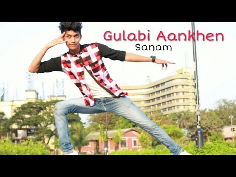 Gulabi Aankhen || Sanam || Choreography By Kunal Patil