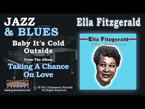 Ella Fitzgerald - Baby It's Cold Outside