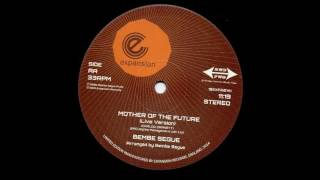 Bembe Segue - Mother Of The Future (live version)