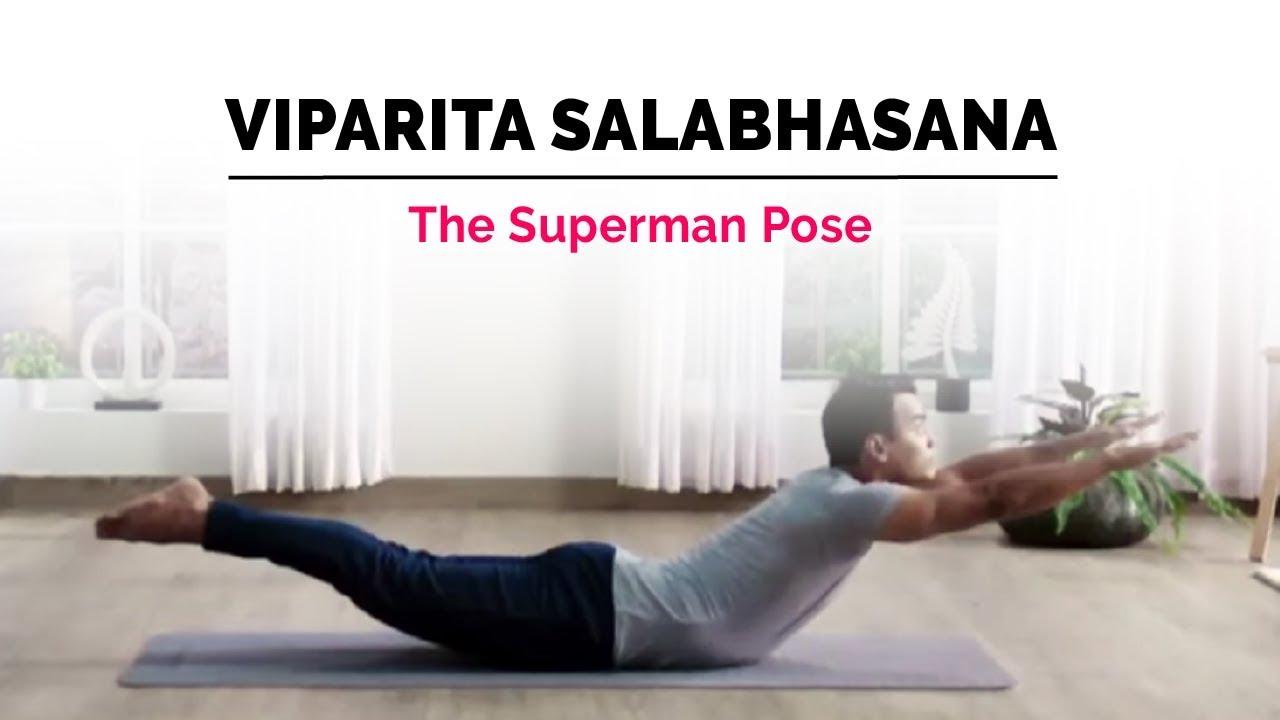 Viparita Salabhasana   Superman Yoga Pose   Steps ...