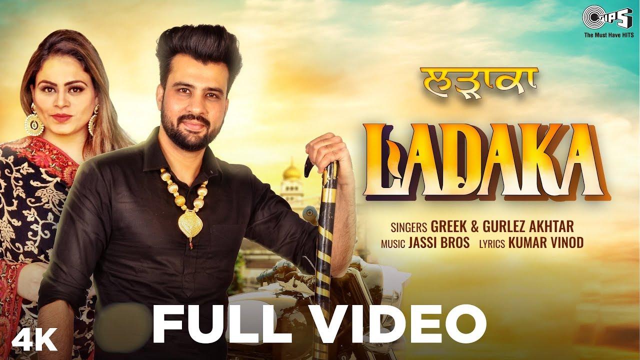Ladaka By Greek & Gurlez Akhter | Jassi Bros | Latest Punjabi Hits